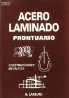 acero laminado: prontuario-nicolas larburu arrizabalaga-9788428319805