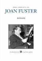 obra completa de joan fuster: assaig-joan fuster-9788429769005