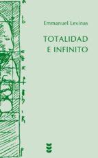 totalidad e infinito-emmanuel levinas-9788430118205