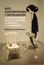 arte contemporáneo y restauración rosario llamas pacheco 9788430961405