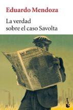 la verdad sobre el caso savolta eduardo mendoza 9788432217005