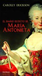 el diario secreto de maria antonieta-carolly eickson-9788432231605