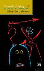 memoria del fuego, vol. 2. las caras y las máscaras (ebook)-eduardo galeano-9788432315305
