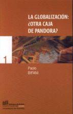 la globalizacion: ¿otra caja de pandora?-paolo bifani-9788433828705