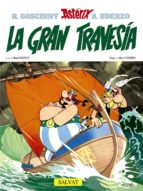 asterix 22: la gran travesia rene goscinny albert uderzo 9788434567405