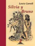 silvia y bruno lewis carroll 9788435040105
