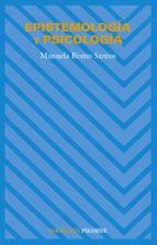 epistemologia y psicologia manuela romo santos 9788436821505