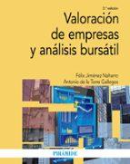 valoración de empresas y análisis bursátil (2ª ed.)-felix jimenez naharro-antonio de la torre gallegos-9788436836905