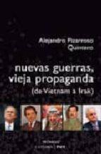 nuevas guerras, vieja propaganda (de vietnam a irak)-alejandro pizarroso quintero-9788437622705