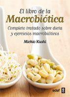 el libro de la macrobiotica-michio kushi-9788441431805