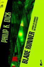 blade runner: ¿sueñan los androides con ovejas electricas?-philip k. dick-9788445000205