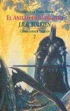 historia de la tierra media: el anillo de morgoth (historia de la tierra media; t. 7)-j.r.r. tolkien-9788445072905