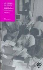 la fuerzas del cambio: explorando las profundidades de la reforma educativa-michael fullan-9788446012405