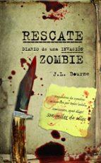 diario de una invasion zombie  nº 3 rescate-j. l. bourne-9788448008505