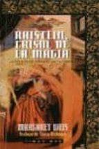 raistlin, crisol de la magia (la forja de un tunica negra)-margaret weis-9788448031305