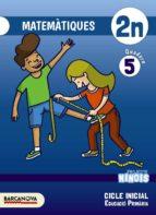 El libro de Ninois 2º educacion primaria matemàtiques. quadern 5 catalunya / illes balears autor VV.AA. EPUB!