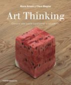 art thinking-maria acaso-clara megias-9788449333705