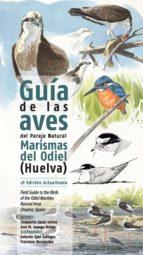guia de las aves del paraje natural marismas del odiel (huelva) (2ª ed. act.)-humberto gacio iovino-jose manuel sayago robles-9788460844105