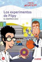 los experimentos de flipy - acuatico --9788466324205