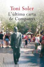l'última carta de companys (ebook)-toni soler-9788466411905