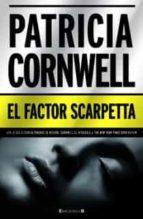 el factor scarpetta (serie kay scarpetta 17) patricia cornwell 9788466646505