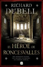 el heroe de roncesvalles-richard dubell-9788466655705