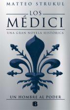 los médici. un hombre al poder (los médici 2) (ebook) matteo strukul 9788466663205