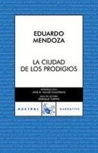 la ciudad de los prodigios-eduardo mendoza-9788467022605