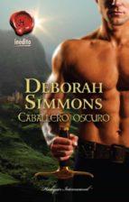 caballero oscuro (ebook)-deborah simmons-9788467192605