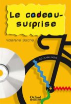 le cadeau-surprise. pack (lecture + cd-audio) (lectures faciles)-valentine balche-9788467323405