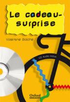 le cadeau-surprise. pack (lecture + cd-audio) (lectures faciles)-valentine balche-9788467323405