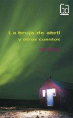 la bruja de abril y otros cuentos ray bradbury 9788467535105