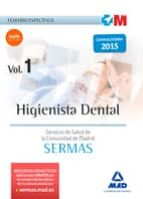higienista dental del servicio de salud de la comunidad de madrid. temario específico volumen 1 9788467674705