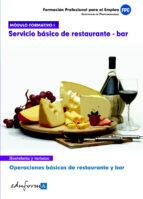 modulo formativo 1. servicio basico de restaurante y bar. operaci ones basicas de restaurante y bar 9788467681505