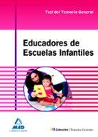 educadores de escuelas infantiles: test del temario general 9788467691405