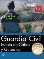 GUARDIA CIVIL: ESCALA DE CABOS Y GUARDIAS: TEST