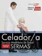 celador/a: servicio madrileño de salud (sermas): test-9788468187105