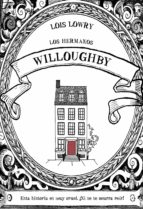 los hermanos willoughby lois lowry 9788469847305
