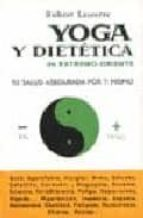 yoga y dietetica (3ª ed.) robert lesser 9788470822605