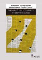 el artículo 27 de la constitucion: cuaderno de quejas-manuel/viñao frago, antoni menor curras-9788471128805