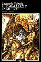el caballero y la muerte-leonardo sciascia-9788472231405