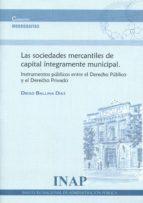las sociedades mercantiles de capital integramente municipal-diego ballina diaz-9788473514705