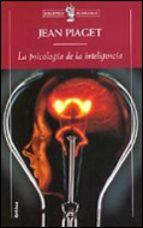 la psicologia de la inteligencia-jean piaget-9788474239805