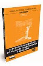 supervision de ejecucion de acabados, revestimientos y cubiertas-pablo collado trabanco-9788475571805