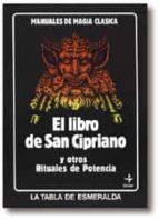 el libro de san cipriano y otros manuales de potencia 9788476401705