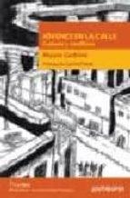 jovenes en la calle: cultura y conflicto-mauro cerbino-9788476587805