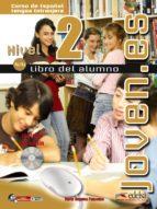 joven.es (nivel 2) (libro del alumno) maria angeles palomino 9788477115205