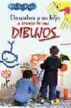 descubra a su hijo a traves de sus dibujos roseline davido 9788478084005