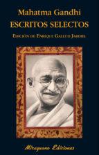 escritos selectos mahatma gandhi 9788478134205