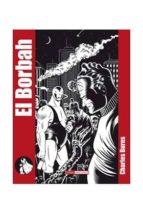 el borbah (edicion de luxe) (3ª ed)-charles burns-9788478339105